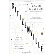 Citizenville by Newsom, Gavin; Dickey, Lisa (CON), 9780143124474