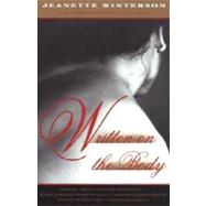 Written on the Body by WINTERSON, JEANETTE, 9780679744474