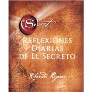 Reflexiones Diarias de El Secreto by Byrne, Rhonda, 9781476764474