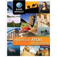 New Historical Atlas of the World by Rand McNally, 9780528014475
