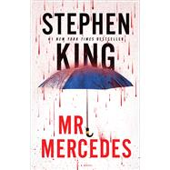 Mr. Mercedes A Novel by King, Stephen, 9781476754475