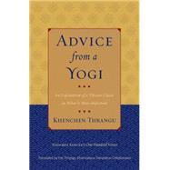 Advice from a Yogi by SANGYE, PADAMPATHRANGU, KHENCHEN, 9781559394475