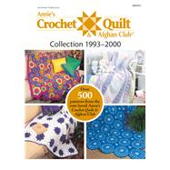 Annie's Crochet Quilt & Afghan Club Collection 1993-2000 by Annie's, 9781590124475