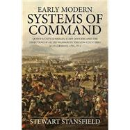 Early Modern Systems of Command by Stansfield, Stewart, 9781910294475