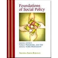 Foundations of Social Policy by Barusch, Amanda S., 9780875814476