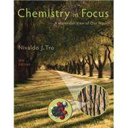 Chemistry in Focus by Tro, 9781305084476