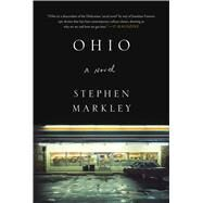 Ohio by Markley, Stephen, 9781501174476
