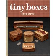 Tiny Boxes by Stowe, Doug, 9781631864476