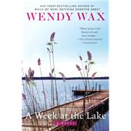 A Week at the Lake by Wax, Wendy, 9780425274477