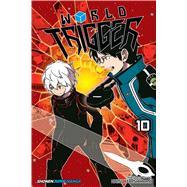 World Trigger 10 by Ashihara, Daisuke, 9781421584478