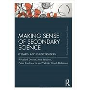 Making Sense of Secondary Science: Research into children's ideas by WOOD-ROBINSON; VALERIE, 9781138814479