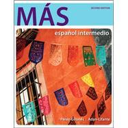 MÁS español intermedio by Pérez-Gironés, Ana María; Adán-Lifante, Virginia, 9780073534480