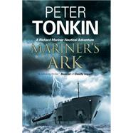 Mariner's Ark: A Richard Mariner Nautical Adventure by Tonkin, Peter, 9780727884480