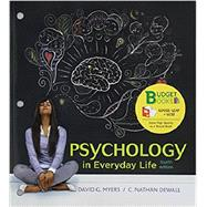 Loose-leaf Version for Psychology in Everyday Life 4E & LaunchPad for Psychology in Everyday Life 4E (Six Month Access) by Myers, David G.; DeWall, C. Nathan, 9781319114480