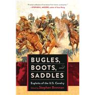 Bugles, Boots, and Saddles by Brennan, Stephen, 9781510704480