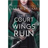 A Court of Wings and Ruin (A Court of Thorns and Roses) by Maas, Sarah J., 9781619634480