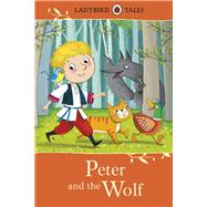 Peter and the Wolf by Davies, Kath (RTL); Bongini, Barbara, 9780723294481