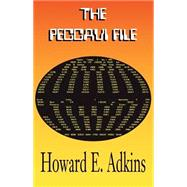 The Peccavi File by Adkins, Howard E., 9780738834481