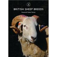 British Sheep Breeds by Parkin, Susannah, 9780747814481