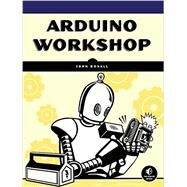 Arduino Workshop by Boxall, John, 9781593274481