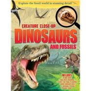 Creature Close-Up: Dinosaurs and Fossils by Palmer, Douglas, 9781626864481