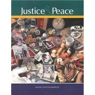 Justice and Peace by Stoutzenbe; Stoutzenberger, Joseph, 9780159504482