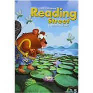 READING 2013 COMMON CORE STUDENT EDITON GRADE 1.5 by Scott Foreman, 9780328724482