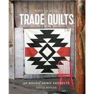 Parson Gray Trade Quilts by Butler, David, 9781452134482