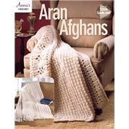 Aran Afghans by Annie's, 9781590124482