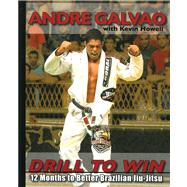 Drill to Win by Galvao, Andre, 9780981504483