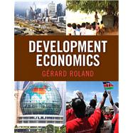Development Economics by Roland; Gerard, 9780321464484