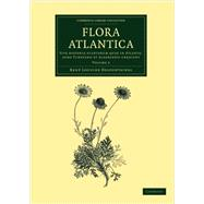 Flora Atlantica by Desfontaines, Rene Louiche, 9781108064484