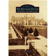 The Biltmore Estate by Alexander, Bill, 9781467134484