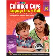 Common Core Math and Language Arts, Grade K by Spectrum, 9781483804484