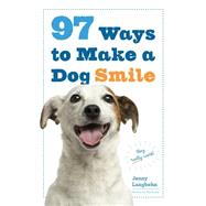 97 Ways to Make a Dog Smile by Langbehn, Jenny; Doyle, Pat, 9780761184485