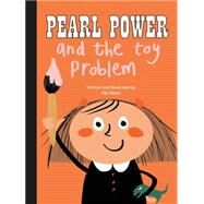 Pearl Power and the Toy Problem by Elliott, Mel, 9780992854485