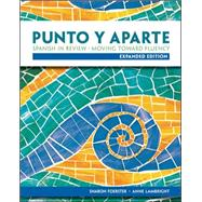 Workbook/Laboratory Manual for Punto y aparte: Expanded Edition