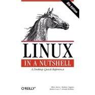 Linux in a Nutshell by Siever, Ellen, 9780596154486