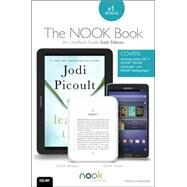 The NOOK Book An Unofficial Guide: Everything You Need to Know about the Samsung Galaxy Tab 4 NOOK, NOOK GlowLight, and NOOK Reading Apps by Kanouse, Patrick, 9780789754486