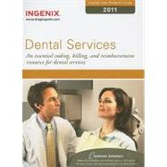 Coding and Payment Guide for Dental Services 2011: A Comprehensive Coding, Billing, and Reimbursement Resource for Dental Services