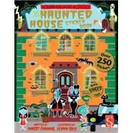 Haunted House Sticker Book by Channing, Margot; Solis, Fermin, 9781910184486