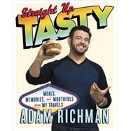 Straight Up Tasty by Richman, Adam, 9780385344487