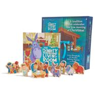 The Donkey in the Living Room Nativity Set A Tradition that Celebrates the True Meaning of Christmas by Cunningham, Sarah; Foster, Michael K., 9781433684487