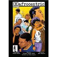 Hafrocentric 1-4 by Smith, Juliana; Hampton, Mike; Nelson, Ronald; Laymon, Kiese, 9781629634487