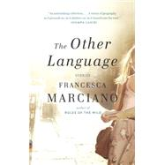 The Other Language by Marciano, Francesca, 9780345804488