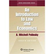 An Introduction to Law and Economics 2010 Edition by Polinsky, A. Mitchell, 9780735584488