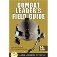 Combat Leader's Field Guide by Kirkham, Jeff, 9780811714488