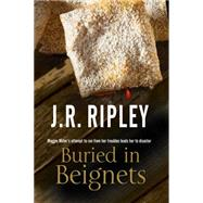 Buried in Beignets by Ripley, J. R., 9780727894489