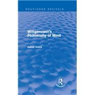 Wittgenstein's Philosophy of Mind (Routledge Revivals) by Vohra; Ashok, 9781138024489