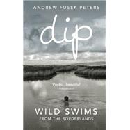 Dip by Peters, Andrew Fusek, 9781846044489